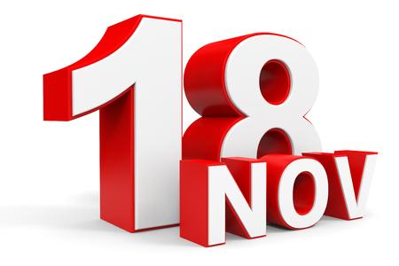 18th: November 18. 3d text on white background. Illustration.