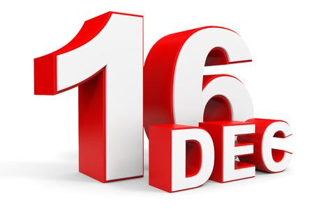 december: December 16. 3d text on white background. Illustration. Stock Photo