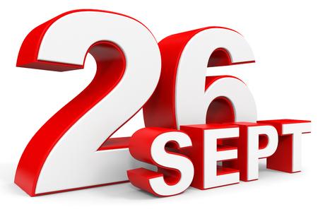twenty six: September 26. 3d text on white background. Illustration. Stock Photo