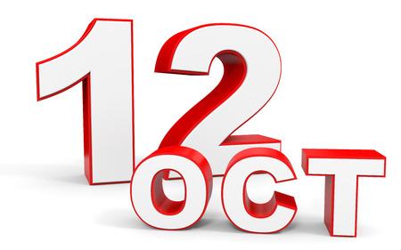 12: October 12. 3d text on white background. Illustration.