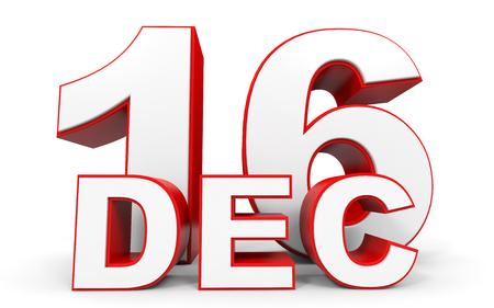 in december: December 16. 3d text on white background. Illustration. Stock Photo