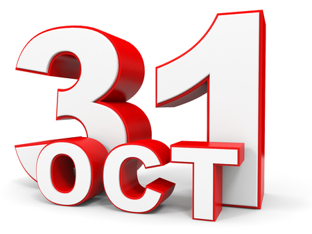 31th: October 31. 3d text on white background. Illustration. Stock Photo
