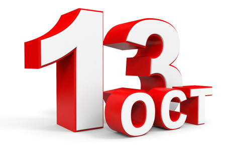 13th: October 13. 3d text on white background. Illustration. Stock Photo