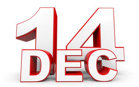 14: December 14. 3d text on white background. Illustration.