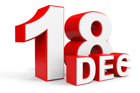 18th: December 18. 3d text on white background. Illustration. Stock Photo