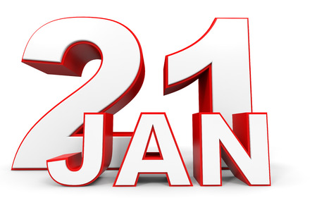 january 1st: January 21. 3d text on white background. Illustration.