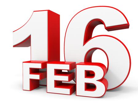 16: February 16. 3d text on white background. Illustration.
