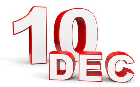 tenth: December 10. 3d text on white background. Illustration.