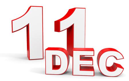 11 number: December 11. 3d text on white background. Illustration.