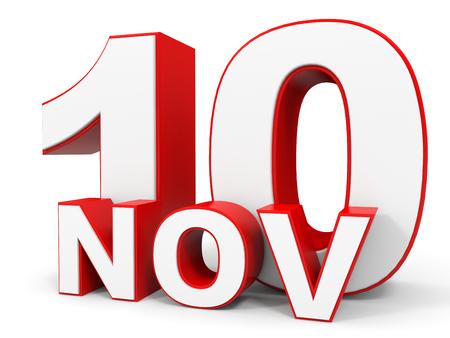 tenth: November 10. 3d text on white background. Illustration.