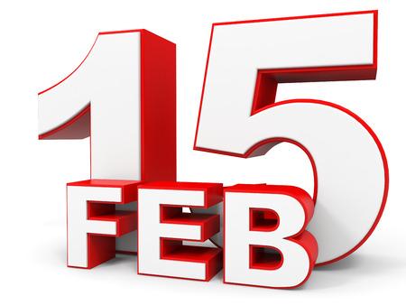 15: February 15. 3d text on white background. Illustration. Stock Photo