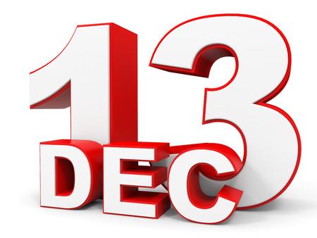 december: December 13. 3d text on white background. Illustration.
