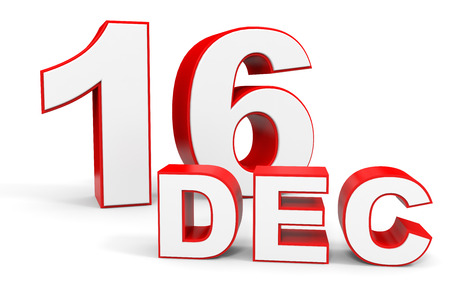 sixteenth note: December 16. 3d text on white background. Illustration. Stock Photo