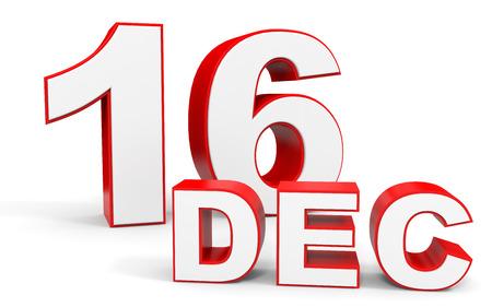 16: December 16. 3d text on white background. Illustration. Stock Photo