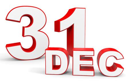 31th: December 31. 3d text on white background. Illustration.