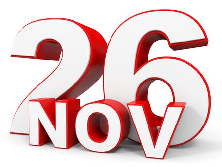 twenty sixth: November 26. 3d text on white background. Illustration.