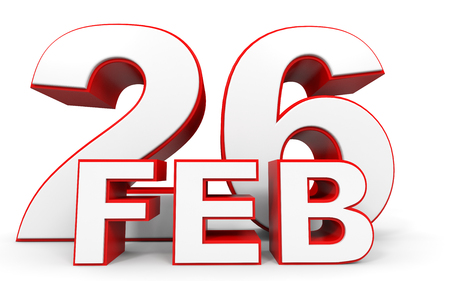 26: February 26. 3d text on white background. Illustration.