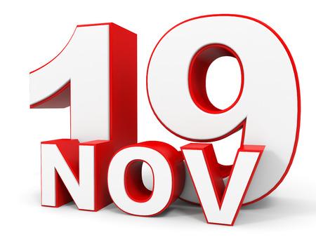19: November 19. 3d text on white background. Illustration.