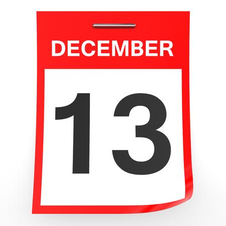 13: December 13. Calendar on white background. 3D illustration.