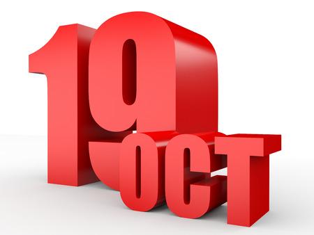 19: October 19. Text on white background. 3d illustration.