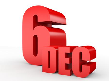 December 6. Text on white background. 3d illustration.