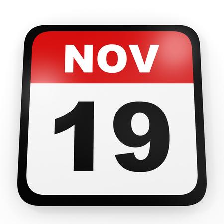 19: November 19. Calendar on white background. 3D illustration.