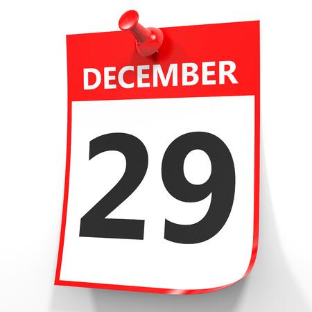 twenty ninth: December 29. Calendar on white background. 3D illustration.