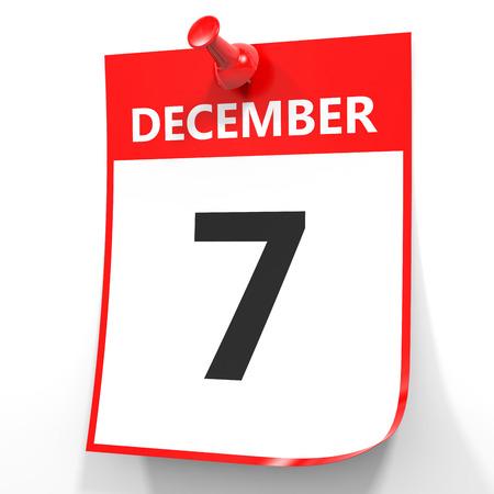 December 7. Calendar on white background. 3D illustration.