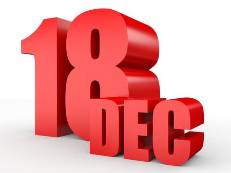 18: December 18. Text on white background. 3d illustration.