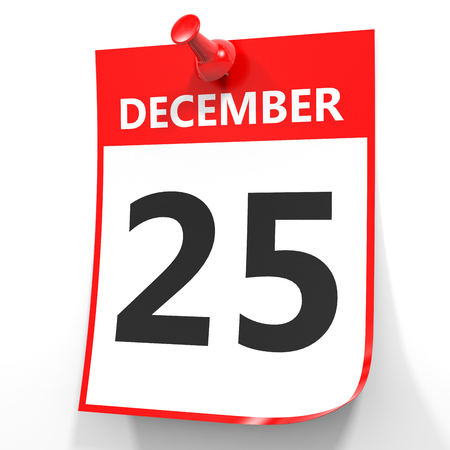twenty fifth: December 25. Calendar on white background. 3D illustration.
