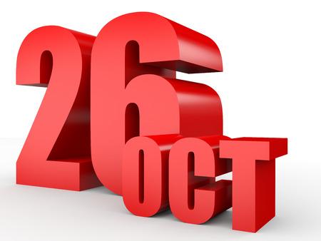 twenty sixth: October 26. Text on white background. 3d illustration. Stock Photo