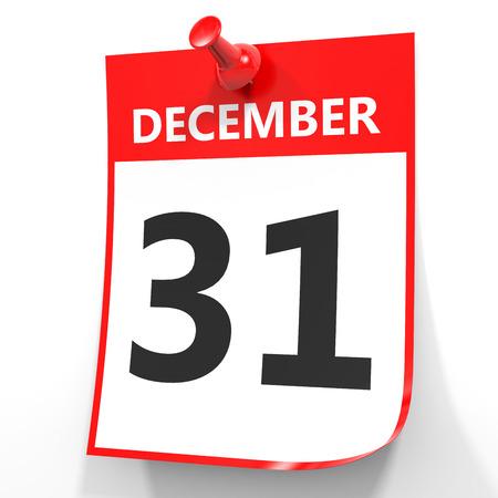 31: December 31. Calendar on white background. 3D illustration.
