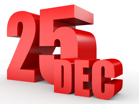 december 25: December 25. Text on white background. 3d illustration.