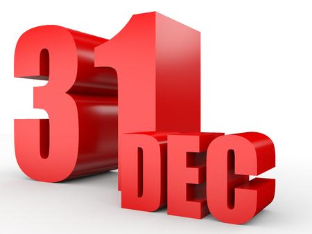31: December 31. Text on white background. 3d illustration.