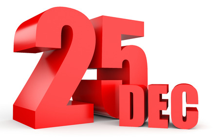 December 25. Text on white background. 3d illustration.