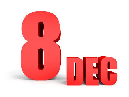 December 8. Text on white background. 3d illustration. Stock Photo