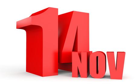 fourteenth: November 14. Text on white background. 3d illustration.