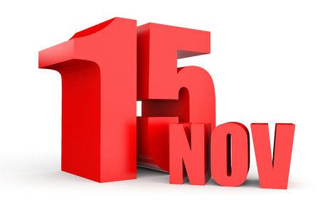 November 15. Text on white background. 3d illustration. Stock Photo