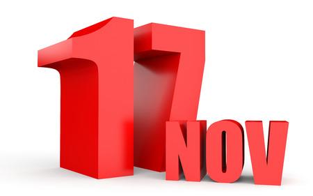 seventeenth: November 17. Text on white background. 3d illustration.