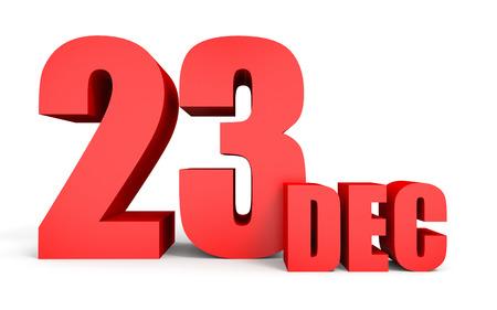 December 23. Text on white background. 3d illustration. Stock Photo