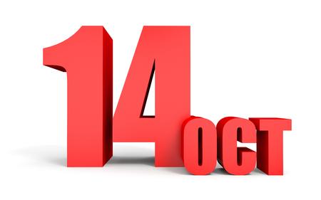 fourteenth: October 14. Text on white background. 3d illustration. Stock Photo