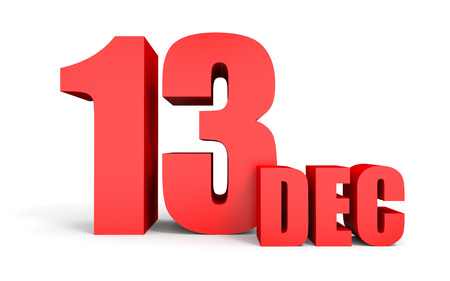 13th: December 13. Text on white background. 3d illustration. Stock Photo