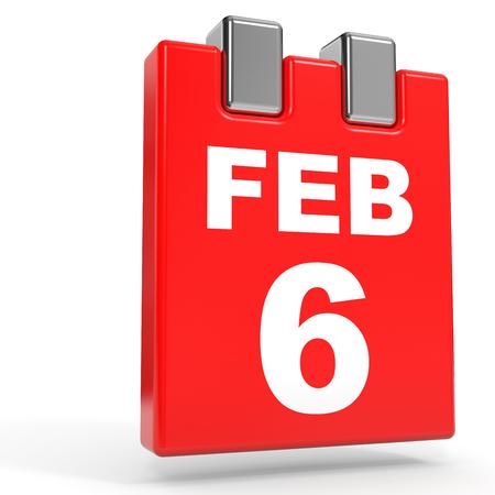 february calendar: February 6. Calendar on white background. 3D illustration. Stock Photo