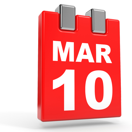 March 10. Calendar on white background. 3D illustration.