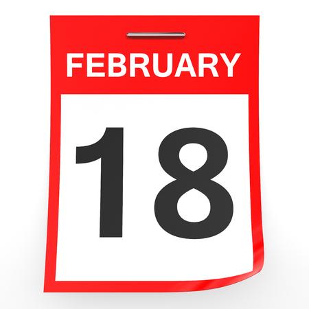 18: February 18. Calendar on white background. 3D illustration.