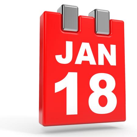 18: January 18. Calendar on white background. 3D illustration.
