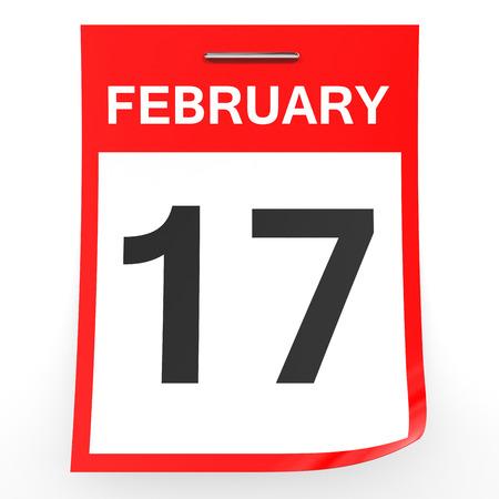 17: February 17. Calendar on white background. 3D illustration.
