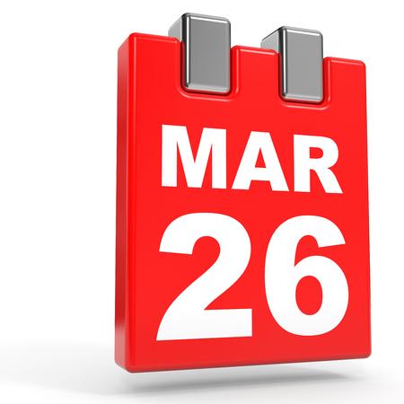 twenty sixth: March 26. Calendar on white background. 3D illustration. Stock Photo