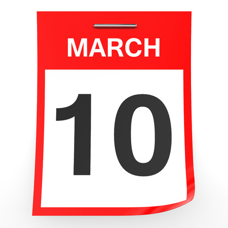 tenth: March 10. Calendar on white background. 3D illustration.