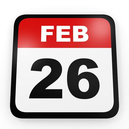 twenty sixth: February 26. Calendar on white background. 3D illustration.
